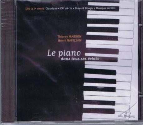 Le piano dans tous ses éclats CD /  / Henry Lemoine