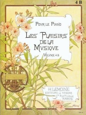 Les plaisirs de la musique, vol. 4 B /  / Henry Lemoine
