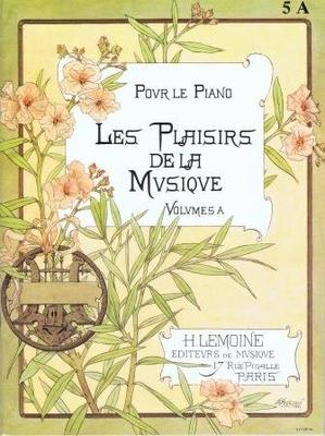 Les plaisirs de la musique, vol. 5 A /  / Henry Lemoine