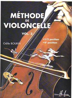 Méthode de violoncelle, vol. 3 / Bourin Odile / Henry Lemoine