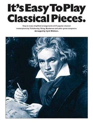 It's easy to play / It's Easy To Play Classical Themes / Watters, Cyril (Arranger) / Wise Publications