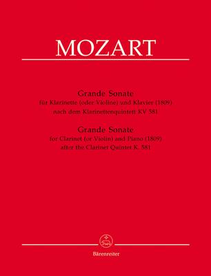 Bärenreiter Urtext / Grande sonate d'après le quintette KV 581 / Grande Sonata For Clarinet In A Major And Piano / Wolfgang Amadeus Mozart / Bärenreiter