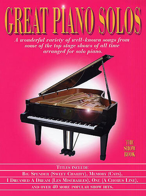 Great piano solos / Great Piano Solos, The Show Book /  / Wise Publications