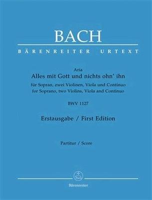 Aria Alles Mit Gott & Nichts Ohn BWV 1127 / Bach Jean Sébastien / Bärenreiter