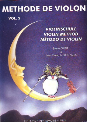 Méthode de violon vol. 2 / Garlej B./Gonzales J.F. / Henry Lemoine