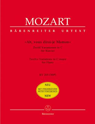 Bärenreiter Urtext / Ah, vous dirai-je, maman, 12 variations KV 265 (300e) / Wolfgang Amadeus Mozart / Bärenreiter