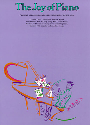 Les joies de / The Joy Of Piano / Agay, Denes (Arranger) / Yorktown Music Press