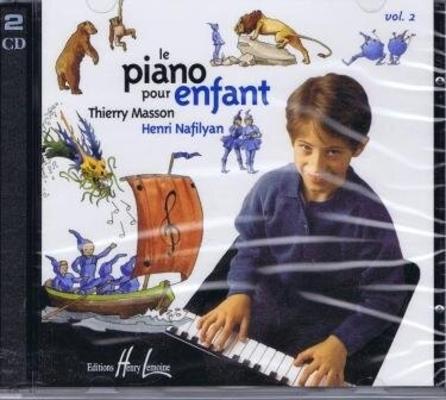 Le piano pour enfant, vol. 2 / Masson T./Nafilyan H. / Henry Lemoine