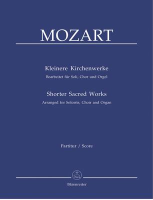 Kleinere Kirchenwerke / Shorter Sacred Works / Wolfgang Amadeus Mozart / Bärenreiter