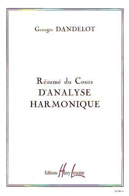Résumé du cours d'analyse harmonique / Dandelot Georges / Henry Lemoine
