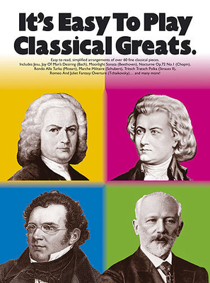 It's easy to play / It's Easy To Play: Classical Greats /  / Wise Publications