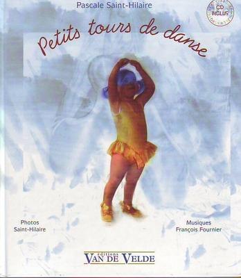 Petits tours de danse / Saint-Hilaire Pascale / Van de Velde