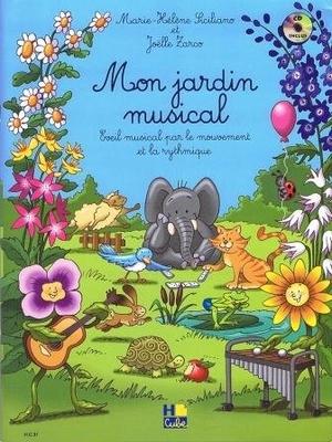Mon jardin musical / Siciliano M.H./Zarco J. / H. Cube