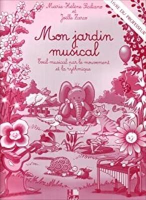 Mon jardin musical – Livre du professeur / Siciliano M.H./Zarco J. / H. Cube