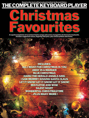 The Complete Keyboard Player: Christmas Favourites / Honey, Paul (Arranger) / Wise Publications