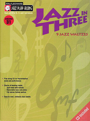 Jazz play along / Jazz Play Along: Volume 31, Jazz In Three / Taylor, Mark (Arranger) / Hal Leonard