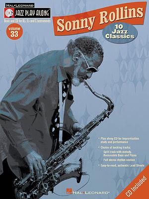 Jazz play along / Jazz Play Along: Volume 33, Sonny Rollins / Rollins, Sonny (Composer); Taylor, Mark (Arranger); Roberts, Jim (Arranger) / Hal Leonard