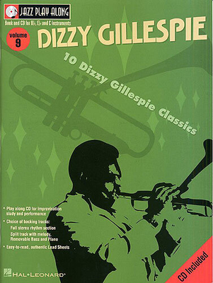 Jazz play along / Jazz Play Along: Volume 9, Dizzy Gillespie / Gillespie, Dizzy (Artist) / Hal Leonard