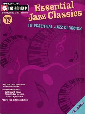 Jazz play along / Jazz Play Along: Volume 12, Essential Jazz Classics / Taylor, Mark (Arranger) / Hal Leonard