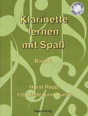 Klarinette lernen mit Spa vol. 2 / Rapp Horst / Rapp-Verlag