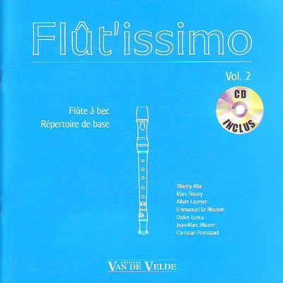 Flût'issimo vol. 2 / Alla/Bouny/Lapeyre/Le Mouton… / Van de Velde