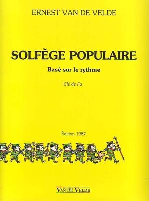 Solfège populaire basé sur le rythme, Clé de Fa / Van de Velde Ernest / Van de Velde