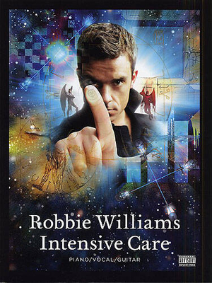 Robbie Williams: Intensive Care / Williams, Robbie / Wise Publications