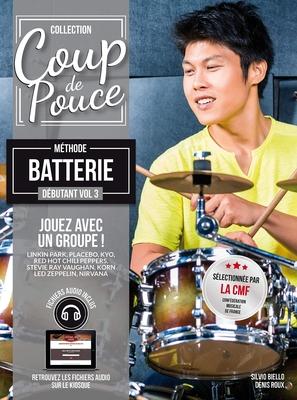 Coup de pouce / »Coup de Pouce» batterie vol 3 avec fichiers audio inclus – Nouvelle édition /  / Editions Coup de pouce