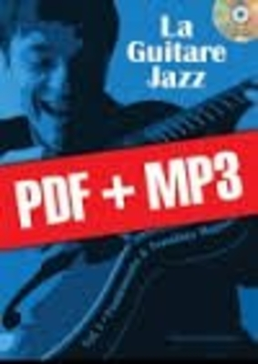 La guitare jazz, vol. 1 fondements & tonalités majeurs / Planchais Sylvestre / Play Music Publ.