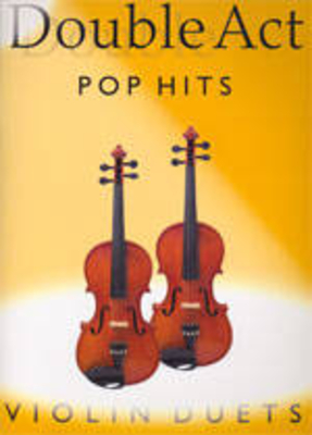 Double Act: Pop Hits, Violins Duets /  / Bosworth