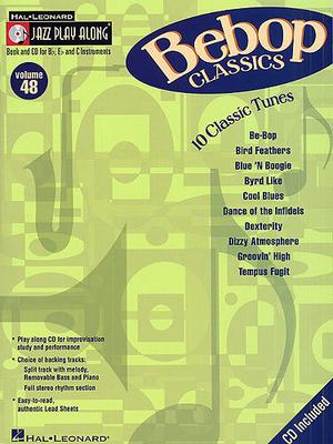 Jazz play along / Jazz Play Along: Volume 48, Bebop Classics /  / Hal Leonard