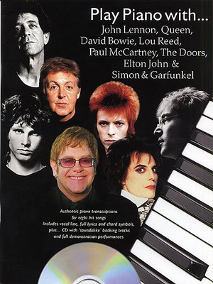 Play piano with… / Play Piano With…John Lennon, Queen, David Bowie, Lou Reed, Paul McCartney, The Doors, Elton John And Simon And Garfunkel / Honey, Paul (Arranger) / Wise Publications