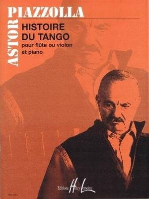 Histoire du tango / Piazzolla Astor / Henry Lemoine