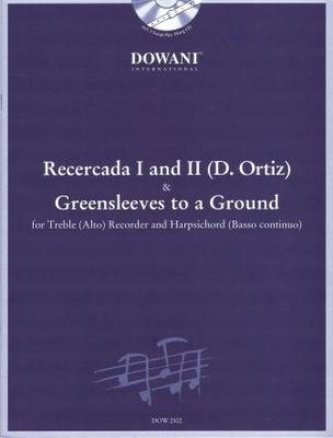 Recercada (D. Ortiz) & Greensleeves /  / Dowani