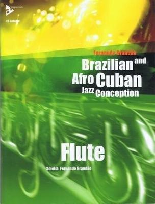 Brazilian and Afro Cuban jazz conception / Brandao Fernando / Advance Music