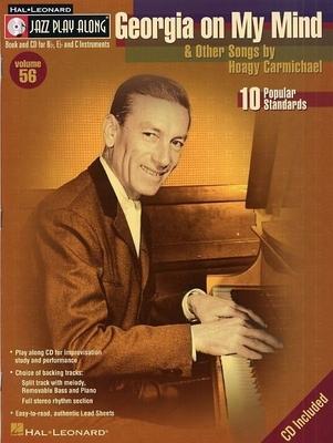 Jazz play along / Jazz Play Along: Volume 56, 'Georgia On My Mind' And Other Songs By Hoagy Carmichael / Carmichael, Hoagy (Composer) / Hal Leonard