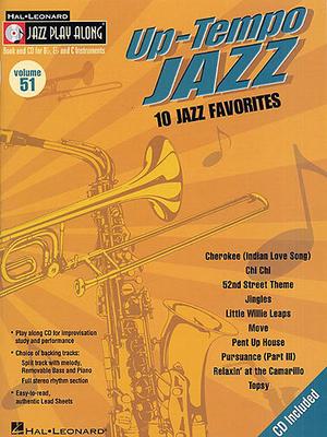 Jazz play along / Jazz Play Along: Volume 51, Up Tempo Jazz /  / Hal Leonard