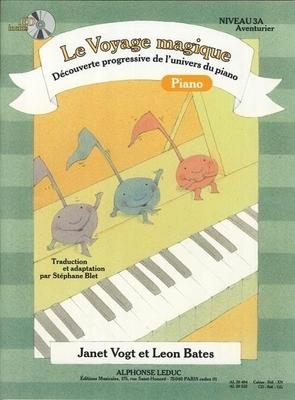 Le Voyage Magique – Niveau 3A Aventurier Piano niveau 3A: Aventurier avec CD / Vogt J. / Bates L. / Alphonse Leduc