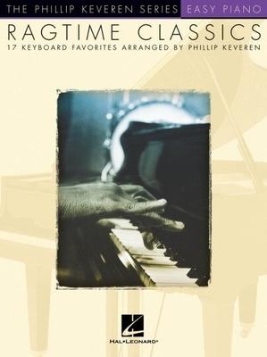 The Phillip Keveren series / Ragtime Classics / Keveren, Phillip (Arranger) / Hal Leonard
