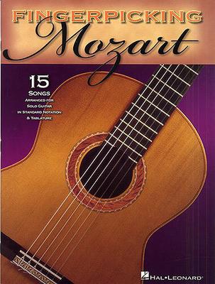 Fingerpicking Mozart / Mozart, Wolfgang Amadeus (Composer) / Hal Leonard