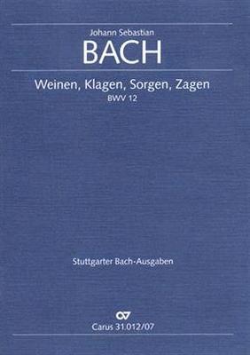 Cantate BWV 12 'Weinen, Klagen, Sorgen, ZagenKantate zum Sonntag Jubilate / Bach Jean Sébastien / Carus