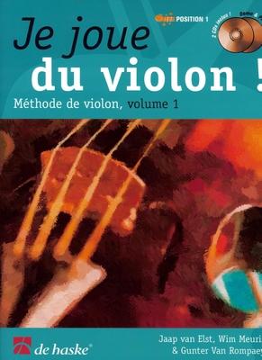 Je joue du violon vol. 1 / Van Elst/Meuris/Van Rompaey / De Haske