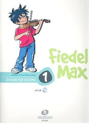 Fiedel Max vol. 1 avec CD / Holzer-Rhomberg Andrea / Holzschuh
