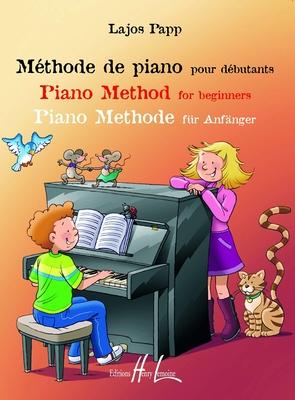 Méthode de piano pour débutants / Papp Lajos / Henry Lemoine