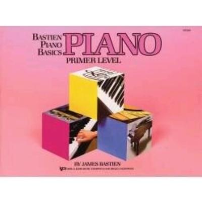 Bastien Piano Basics Primer Level  / Bastien James / Kjos Music Co