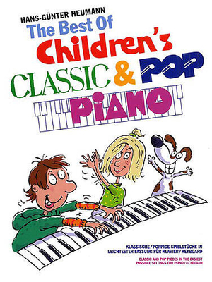 Best Of Children's Classic And Pop Piano / Heumann, Hans-Günter (Arranger) / Bosworth