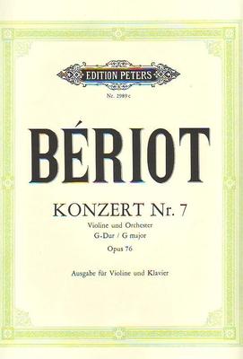Concerto no 7 en sol majeur op. 76 / Bériot Charles / Peters