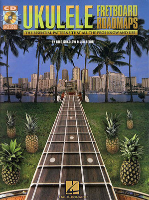 Ukulele: Fretboard Roadmaps / Sokolow, Fred (Author); Beloff, Jim (Author) / Hal Leonard