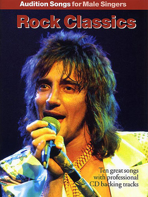 Audition songs / Audition Songs For Male Singers: Rock Classics /  / Wise Publications