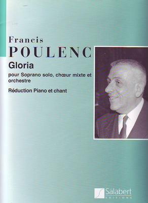 GloriaRéduction pour piano & chant / Poulenc Francis / Salabert